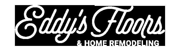 Eddys Floors & Home Remodeling